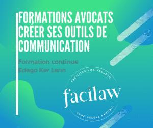 Formation avocats créer ses outils de communication - EDAGO Anne-Hélène HAMONIC Facilaw