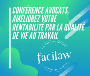 Conférence avocats, améliorez votre rentabilité par la qualité de vie au travail