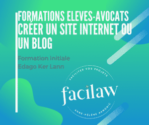 Formation élèves avocats Edago - Créer un site internet ou un blog