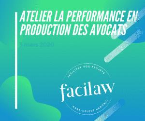 Atelier la performance en production des avocats
