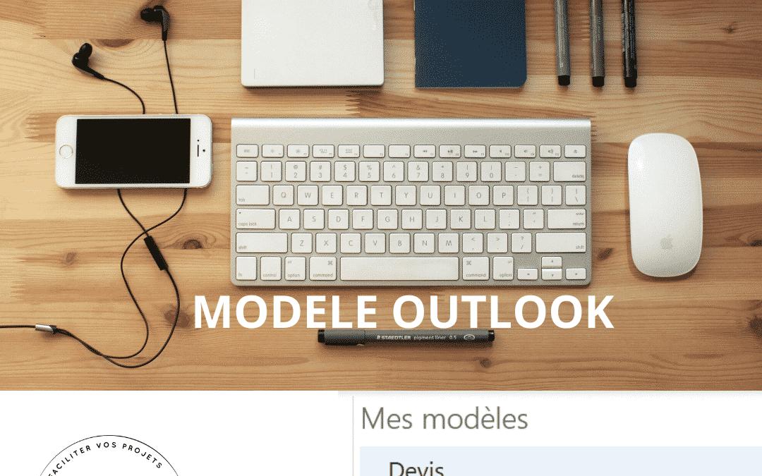 Astuce outil : Modèle de message Outlook