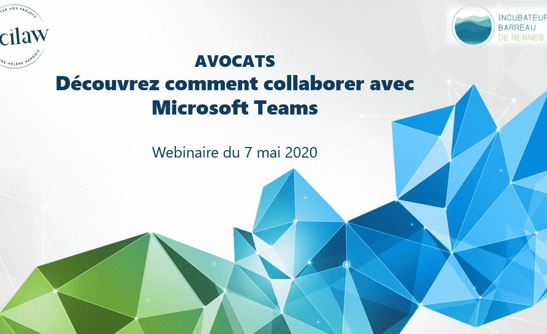 Avocats, découvrez comment collaborer (à distance ou non) avec Microsoft Teams – vidéo du webinaire