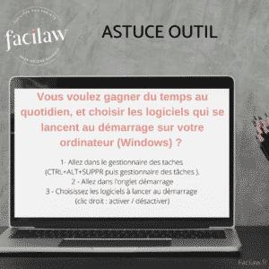 Astuce outil par Facilaw pour gagner du temps le matin : choisir les logiciels qui se lancent sous Windows