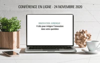 Replay de la conférence INNOVATION JURIDIQUE, 4 clés pour intégrer l'innovation dans votre quotidien