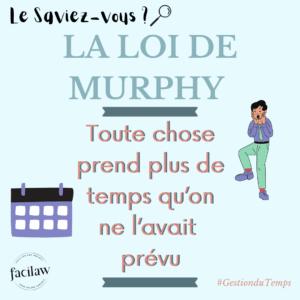 la loi de murphy gestion du temps avocat